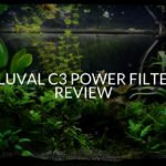 Fluval c3 Power Filter Review